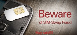 SIM Swap and tips to prevent SIM-Swap fraud